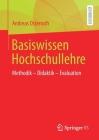 Basiswissen Hochschullehre: Methodik - Didaktik - Evaluation Cover Image