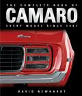 The Complete Book of Camaro: Every Model Since 1967 Cover Image