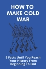 How To Make Cold War: 9 Facts Until You Reach Your History From Beginning To End: Iron Curtain Definition Cover Image