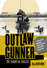The Outlaw Gunner: A Journey from Hunting for Survival to a Call for Waterfowl Conservation Cover Image