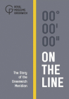 On the Line: The Story of the Greenwich Meridian Cover Image