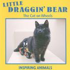 Little Draggin' Bear: The Cat on Wheels Cover Image