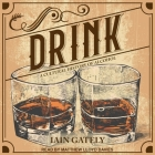 Drink: A Cultural History of Alcohol Cover Image