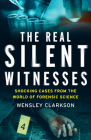 The Real Silent Witnesses Cover Image