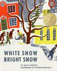 White Snow, Bright Snow Cover Image
