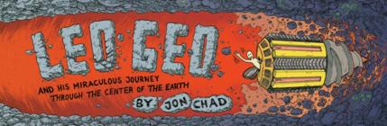 Leo Geo and His Miraculous Journey Through the Center of the Earth Cover Image