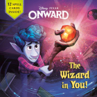 The Wizard in You! (Disney/Pixar Onward) (Pictureback(R)) Cover Image
