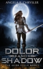 Dolor and Shadow: Large Print Hardcover Edition Cover Image