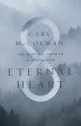 Eternal Heart: The Mystical Path to a Joyful Life Cover Image