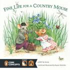 Fine Life for a Country Mouse (Penguin Core Concepts) Cover Image