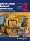 Survival & Rescue Equipment of World War II-Army Air Forces and U.S. Navy Vol.2 Cover Image