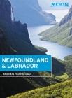 Moon Newfoundland & Labrador (Travel Guide) Cover Image