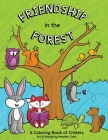 Friendship in the Forest: Coloring Book Cover Image