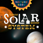Nature Baby: Solar System Cover Image