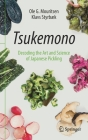Tsukemono: Decoding the Art and Science of Japanese Pickling Cover Image