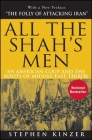 All the Shah's Men: An American Coup and the Roots of Middle East Terror Cover Image