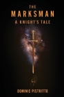 The Marksman: A Knight's Tale Cover Image