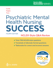 Psychiatric Mental Health Nursing Success: Nclexr-Style Q&A Review: Nclex(r)-Style Q&A Review Cover Image