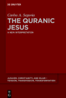 The Quranic Jesus: A New Interpretation (Judaism #5) Cover Image