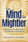 The Mind is Mightier: Reflections on the Historic Rise of Cognition and Complexity Cover Image