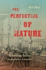 The Perfecting of Nature: Reforming Bodies in Antebellum Literature Cover Image