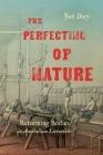 The Perfecting of Nature: Reforming Bodies in Antebellum Literature Cover Image