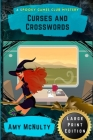 Curses and Crosswords: Large Print Edition Cover Image
