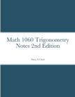 Math 1060 Trigonometry Notes Cover Image