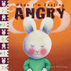 When I'm Feeling Angry (The Feelings Series) Cover Image