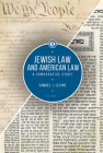 Jewish Law and American Law, Volume 1: A Comparative Study Cover Image