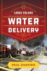 Large Volume Water Delivery Cover Image