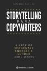Storytelling para Copywriters: A Arte de Segmentar, Engajar e Vender Com Histórias Cover Image