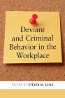 Deviant and Criminal Behavior in the Workplace (Psychology and Crime #5) Cover Image