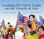 Looking for Uncle Louie on the Fourth of July Cover Image