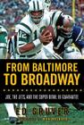 From Baltimore to Broadway: Joe, the Jets, and the Super Bowl III Guarantee Cover Image