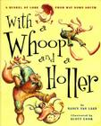 With a Whoop and a Holler Cover Image