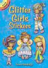 Glitter Girls Stickers (Dover Little Activity Books Stickers) Cover Image