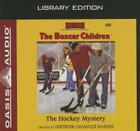The Hockey Mystery (Library Edition) (The Boxcar Children Mysteries #80) Cover Image