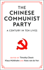 The Chinese Communist Party: A Century in Ten Lives Cover Image