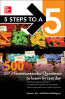 5 Steps to a 5: 500 AP Microeconomics Questions to Know by Test Day, Second Edition Cover Image