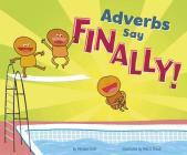 Adverbs Say Finally! Cover Image