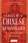 Tales of a Chinese Grandmother: 30 Traditional Tales from China Cover Image