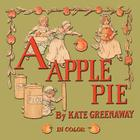 A Apple Pie - Illustrated In Color Cover Image
