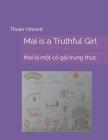 Mai is a Truthful Girl: Mai là một cô gái trung thực Cover Image