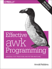 Effective awk Programming: Universal Text Processing and Pattern Matching Cover Image
