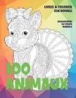Livres à colorier Zen Doodle - Soulagement du stress Mandala - 100 animaux Cover Image