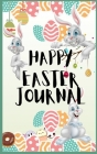 Easter Journal: Wonderful Easter Lined Journal / Perfect For Kids, Teens And Adults With Beautiful Easter Design Cover Image