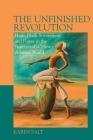 The Unfinished Revolution: Haiti, Black Sovereignty and Power in the 19th-Century Atlantic World (Liverpool Studies in International Slavery Lup) Cover Image