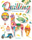 Quilling: 20 Beautiful Designs Cover Image