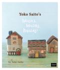Yoko Saito's Houses, Houses, Houses! Cover Image
